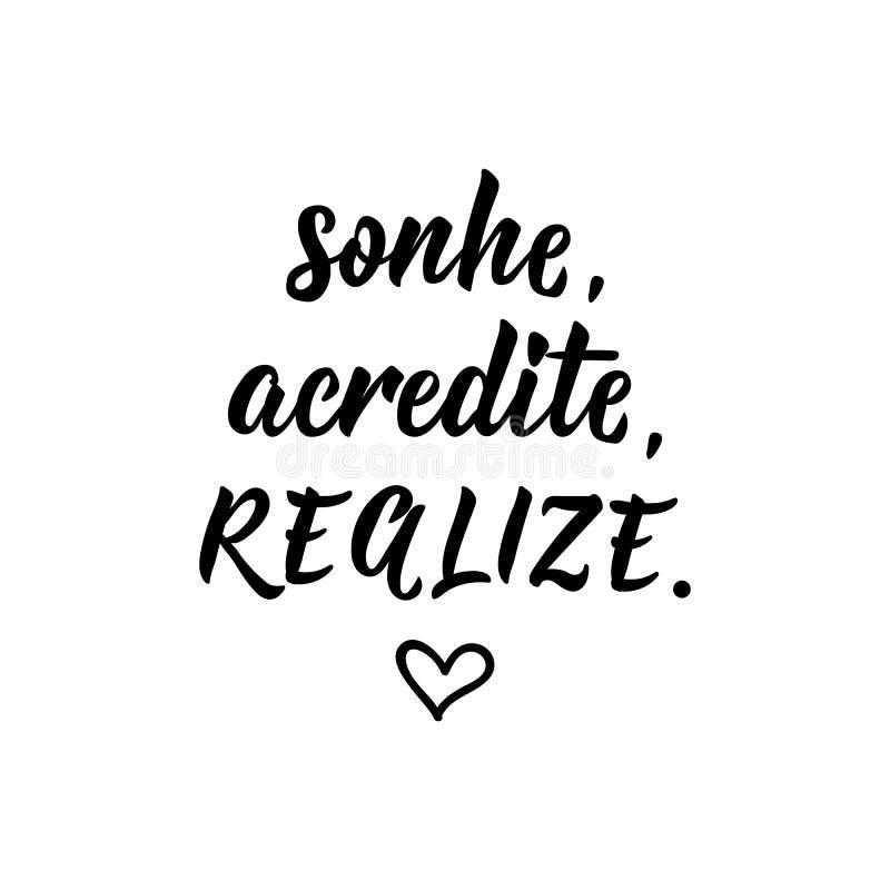 梦想相信达到用葡萄牙语 与手拉的字法的墨水例证 Sonhe,acredite,体会 库存例证