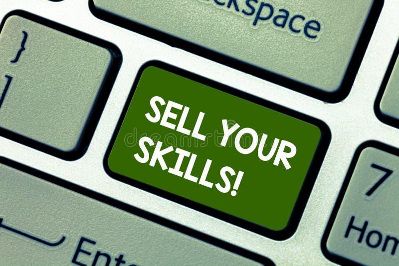 概念性手文字陈列卖您的技能 陈列企业的照片做您的能力很好做某事或 免版税库存照片