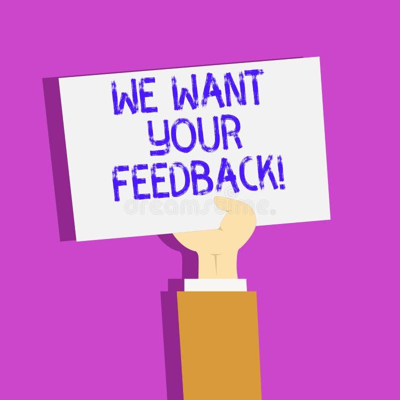 概念性手文字陈列我们想要您的反馈 企业照片指定的文本批评某人说可以做为 库存例证