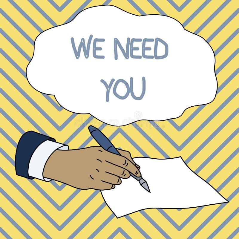 概念性手文字陈列我们需要您 陈列企业的照片满足任务义务的需要或 皇族释放例证