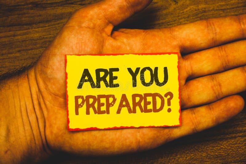 概念性手文字陈列是您准备了问题 陈列准备好准备准备评估Evalu的企业照片 库存照片