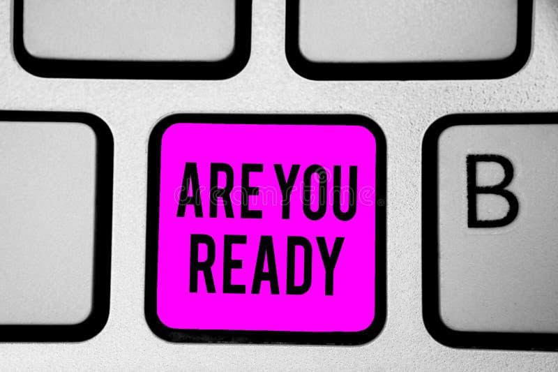 概念性手文字陈列是您准备 企业照片文本警报准备紧急比赛起动仓促完全清醒Keyb 免版税图库摄影