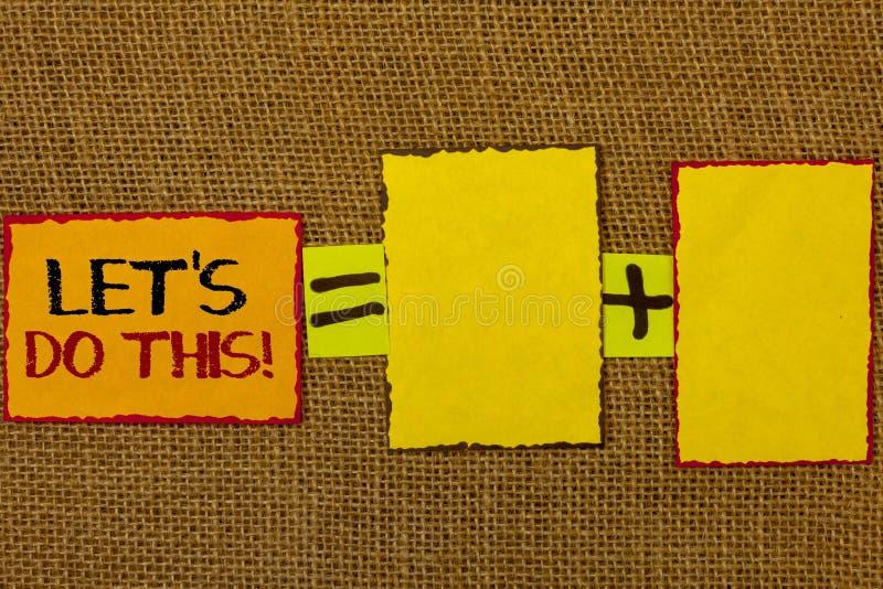 概念性手文字陈列让我们做这个诱导电话 企业照片陈列鼓励开始某事Inspirati 图库摄影