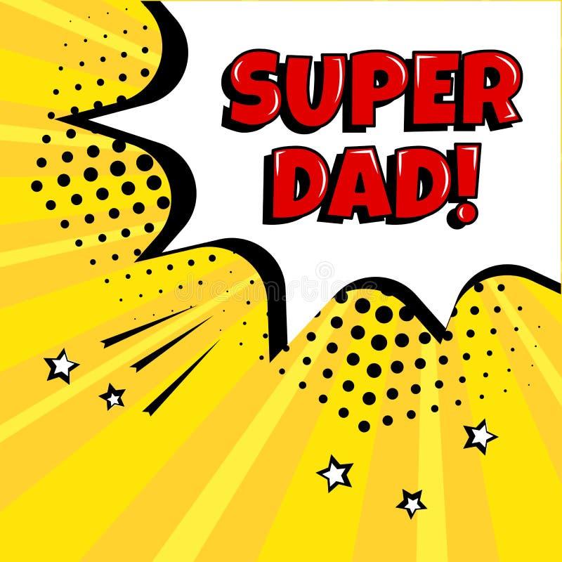 欢乐卡片为父亲节 与红色超级爸爸词的白色可笑的泡影在流行艺术样式的黄色背景 ?? 库存例证
