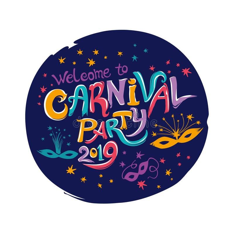 欢迎到狂欢节党2019年 与化妆舞会面具的手拉的明亮的五颜六色的题字 皇族释放例证