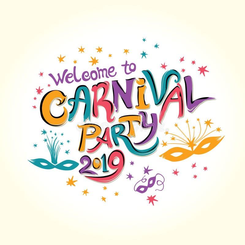 欢迎到狂欢节党2019年 与化妆舞会面具的手拉的明亮的五颜六色的题字 向量例证