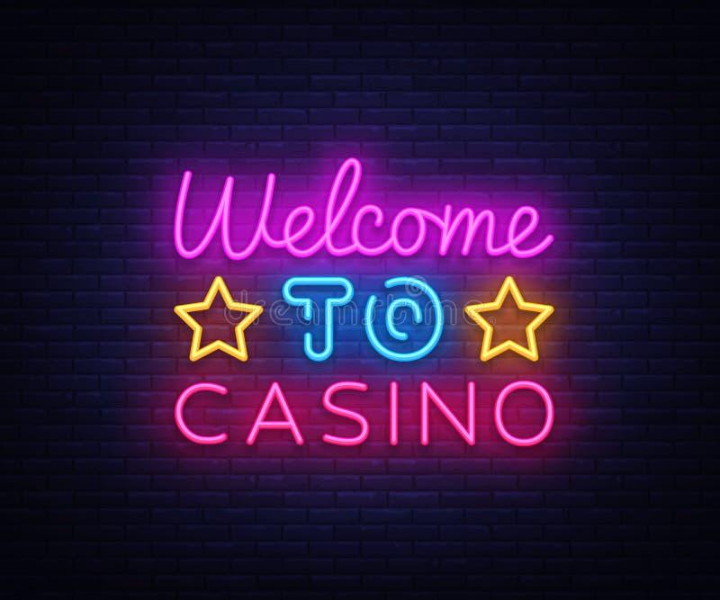 欢迎到赌博娱乐场标志传染媒介设计模板 赌博娱乐场霓虹商标,轻的横幅设计元素五颜六色的现代设计 向量例证