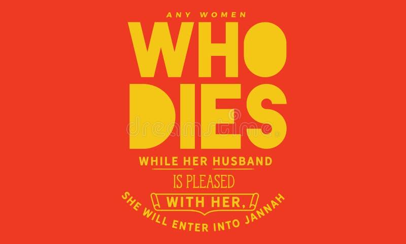 死的所有妇女,当她的丈夫喜欢以她时,她将加入Jannah 库存例证