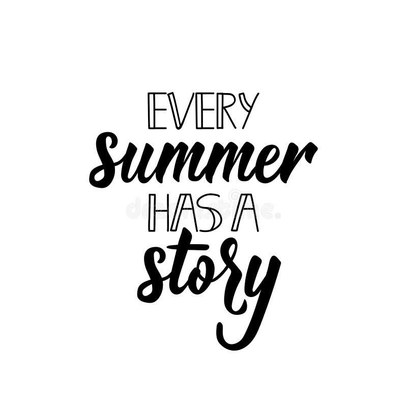 每个夏天有一个故事 正面可印的标志 字法 书法传染媒介例证 向量例证