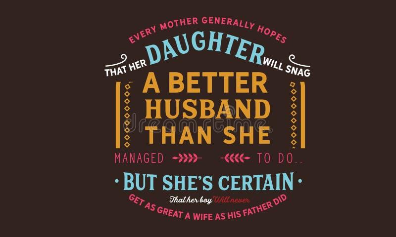 每个母亲通常希望她的女儿将阻碍一个更好的丈夫 向量例证