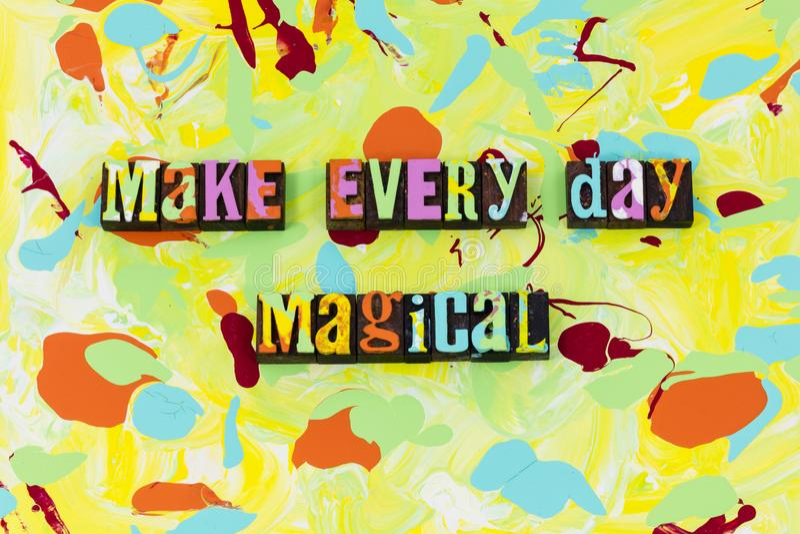 每天做不可思议的魔术相信享受片刻 向量例证