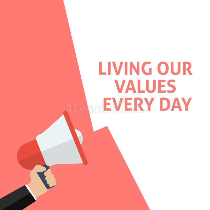 每天居住我们的价值公告 拿着有讲话泡影的手扩音机 皇族释放例证
