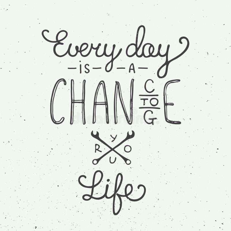 每天是机会改变您的在葡萄酒样式的生活 向量例证