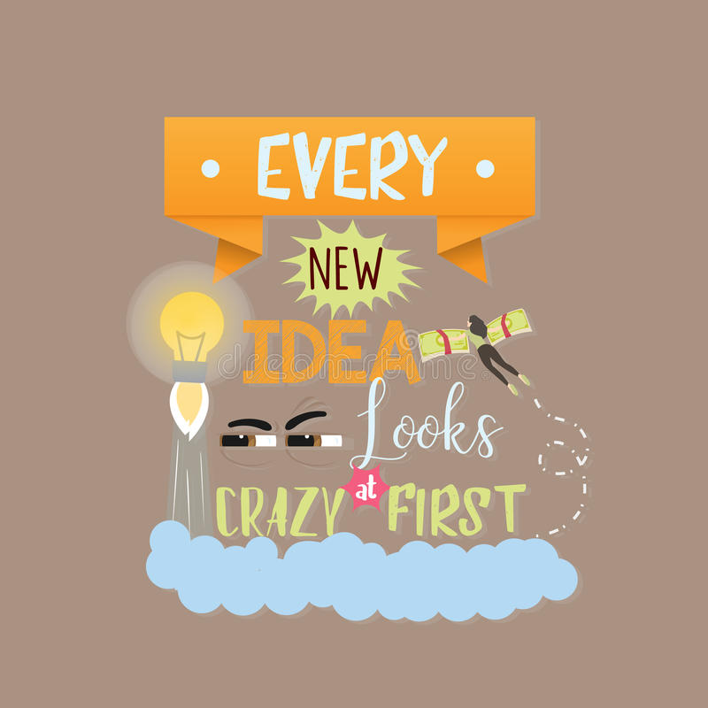每新的想法看起来疯狂第一引述关于创新和创造性的文本诱导词 免版税库存照片