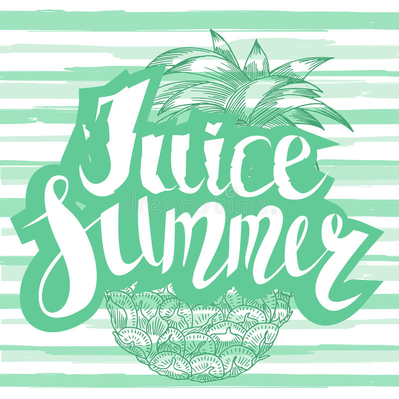 汁液夏天用菠萝 手书面独特的字法 它可以使用作为在T恤杉和袋子的一个印刷品 也corel凹道例证向量 皇族释放例证