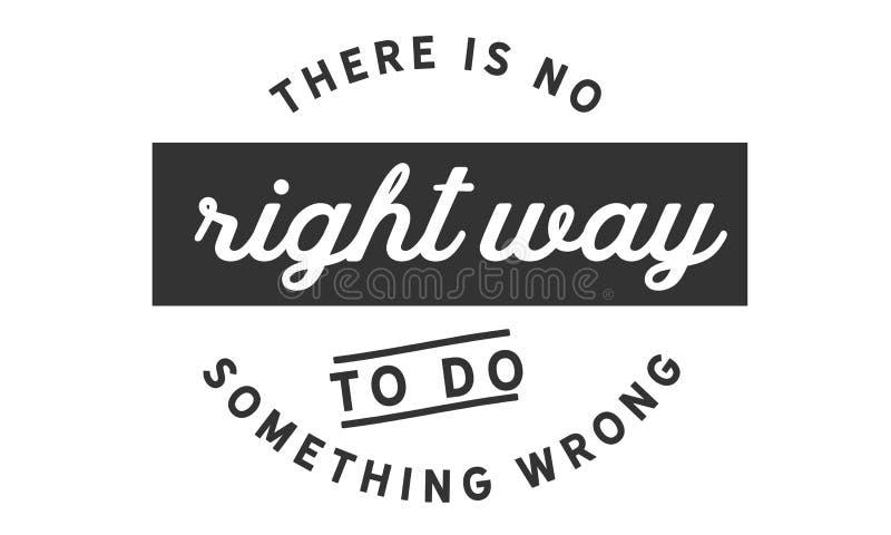 没有正确的方式错误做某事 向量例证