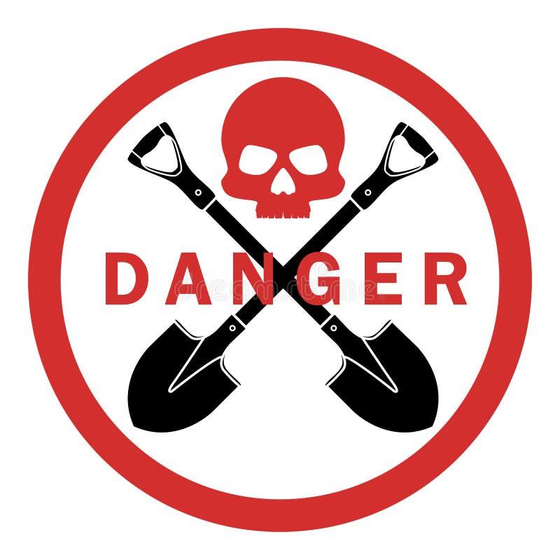 没有铁锹 禁止开掘 禁止的标志是危险的 头骨骨头 在轻的背景隔绝的传染媒介象 库存例证