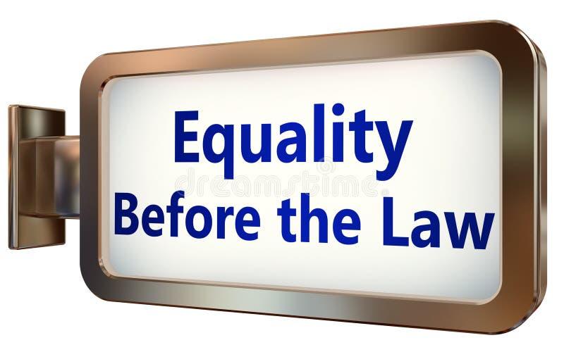 法律面前平等在广告牌背景的 库存例证