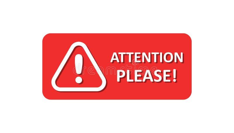 注意请签署在平的样式的象 在白色被隔绝的背景的警告的信息向量例证 ?? 库存例证