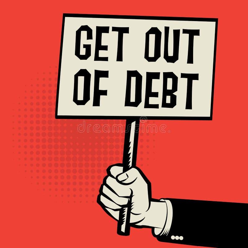 海报在手中,与文本的企业概念离开债务 向量例证