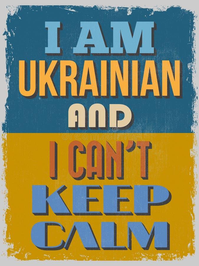 海报 我乌克兰语,并且我不可能保留安静 传染媒介illustrati 向量例证