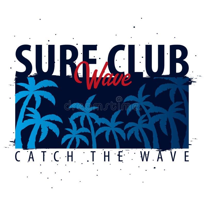海浪俱乐部 与棕榈的冲浪的图表 T恤杉设计和印刷品 也corel凹道例证向量 库存例证