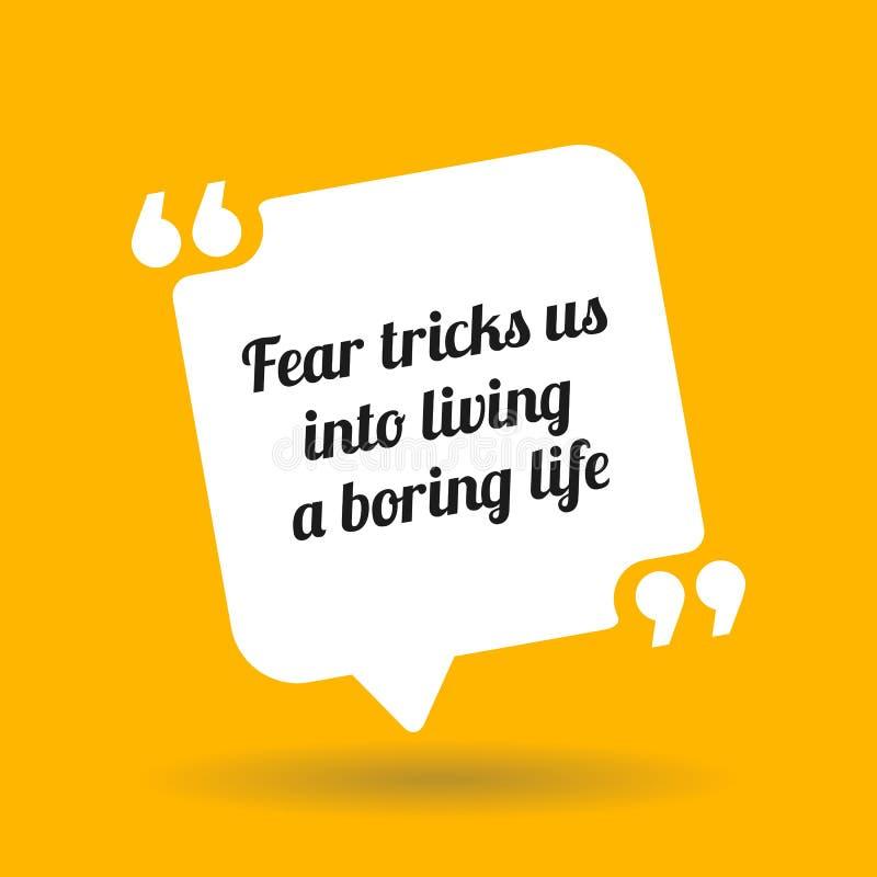 激动人心的诱导行情 恐惧欺骗我们入居住b 皇族释放例证