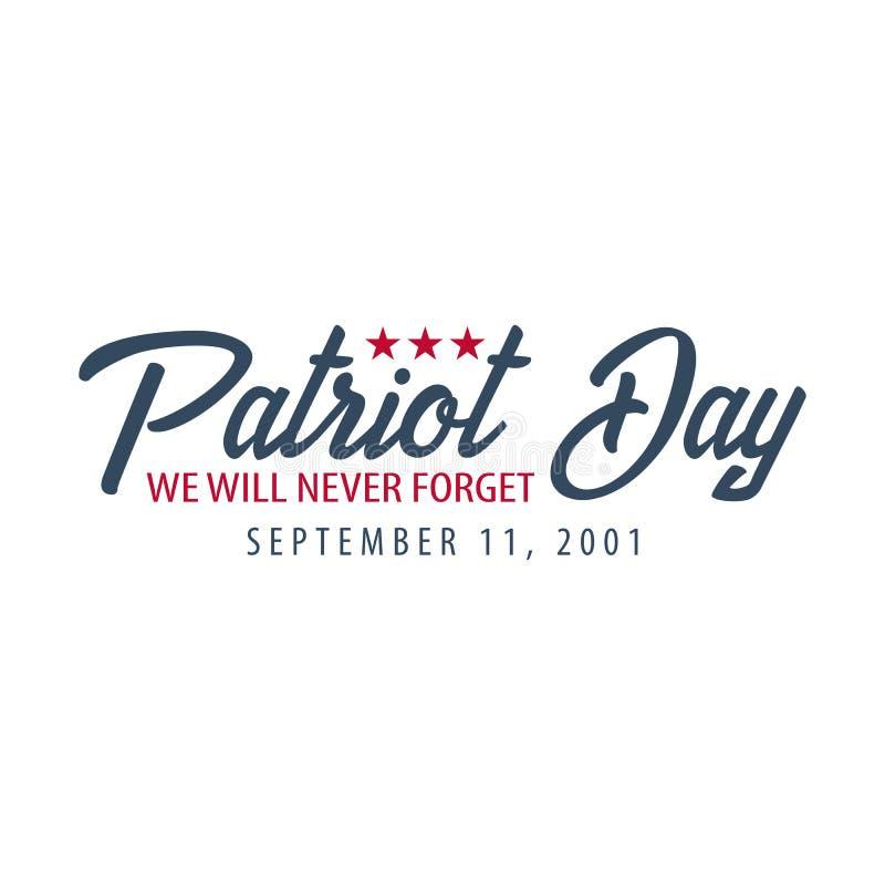 爱国者天象征或商标 9月11日 我们不会忘记 向量例证
