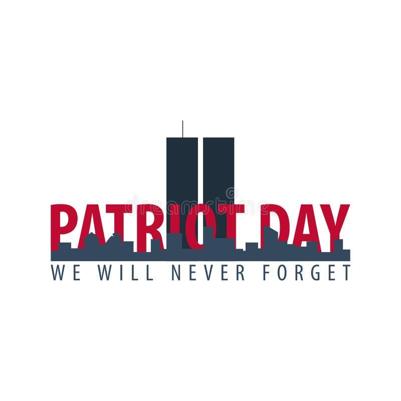 爱国者天象征或商标 9月11日 我们不会忘记 库存例证