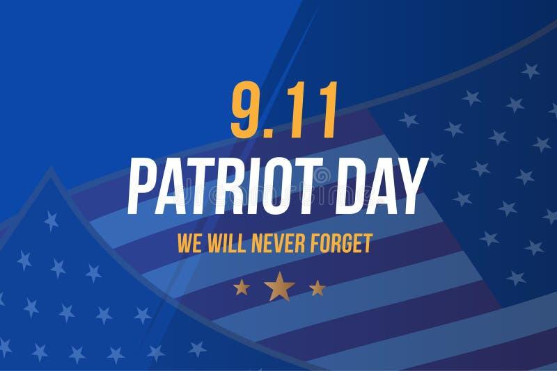 爱国者天9月11日 我们不会忘记的2001 与印刷术和美国旗子的海报模板 横幅为天  向量例证