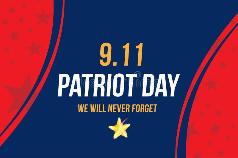 爱国者天9月11日 我们不会忘记的2001 与印刷术的海报模板 横幅为天记忆  库存例证