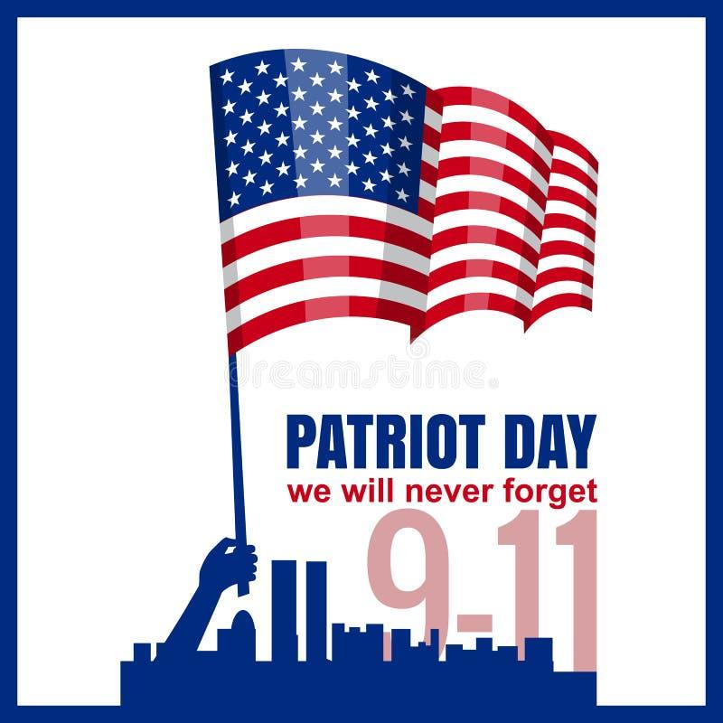 爱国者天 9月11日 我们不会忘记,递举行美国国旗,传染媒介,被隔绝,例证 向量例证