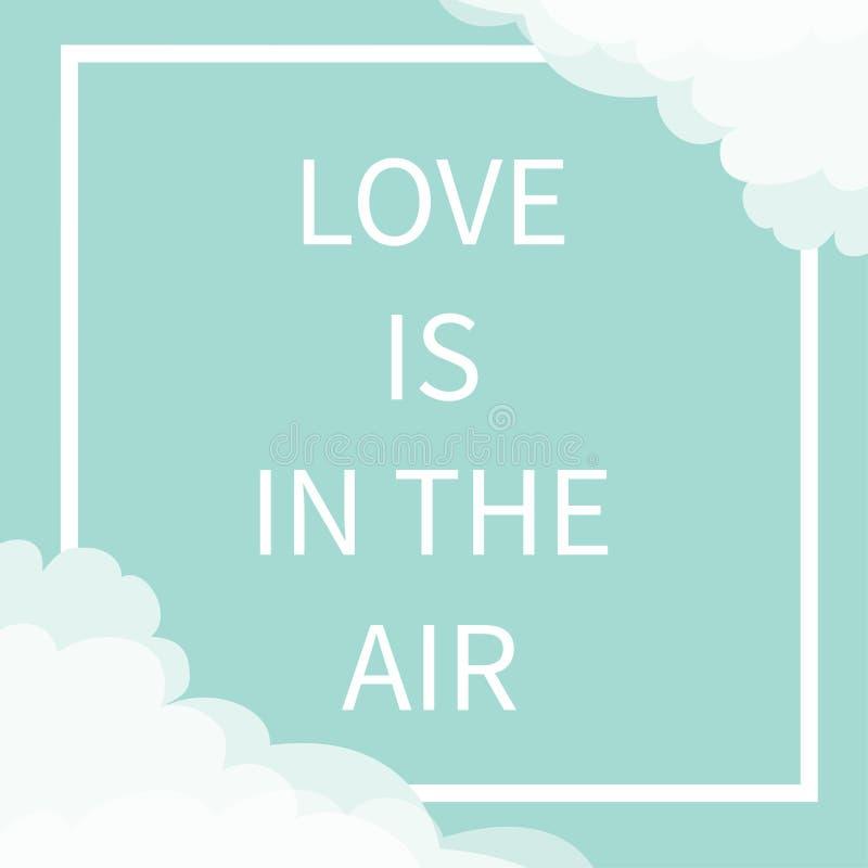 爱在空气字法文本 方形的线在角落的框架云彩 日愉快的华伦泰 看板卡逗人喜爱的问候 印刷蓝色 向量例证