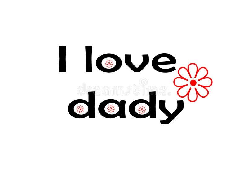 爱您爸爸卡片,我爱与红色花的爸爸字法,贺卡的,海报,横幅,打印,邮寄,例证设计 库存例证