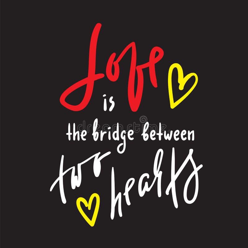 爱是在两心脏之间的桥梁-诱导行情 手拉的美好的字法 激动人心的海报的印刷品 向量例证