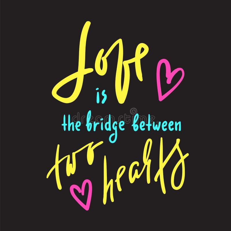 爱是在两心脏之间的桥梁-诱导行情 手拉的美好的字法 激动人心的海报的, T恤杉印刷品, 皇族释放例证
