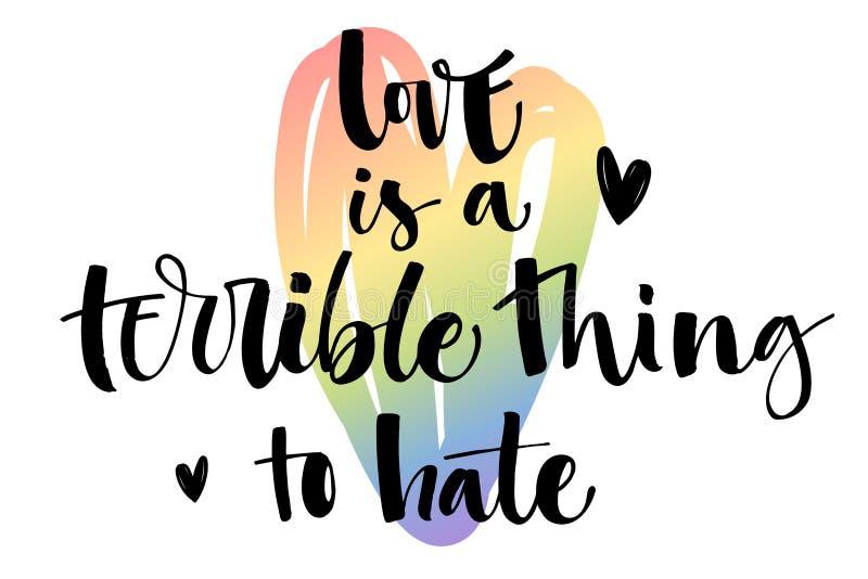 爱是恨的一件可怕的事 同性恋自豪日在五颜六色的快乐彩虹心脏背景的文本行情 库存例证