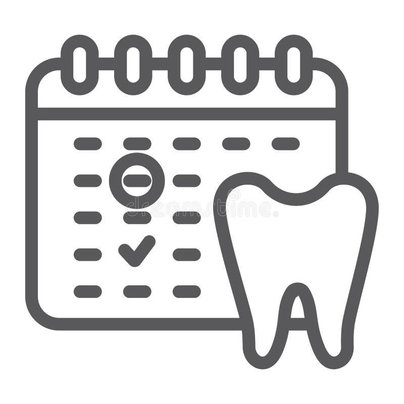 牙医任命线象,日程表和牙齿,日历标志,向量图形,在白色的一个线性样式 向量例证
