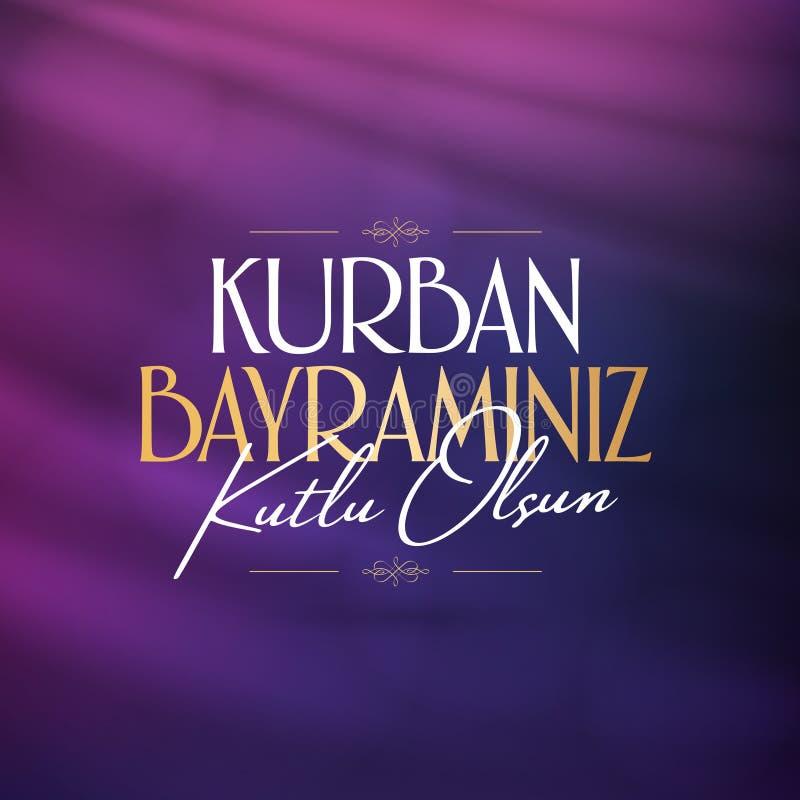 牺牲问候土耳其语的Sacrif Eid AlAdha穆巴拉克宴餐的宴餐:mu的Kurban Bayraminiz Kutlu Olsun宗教节日 库存例证