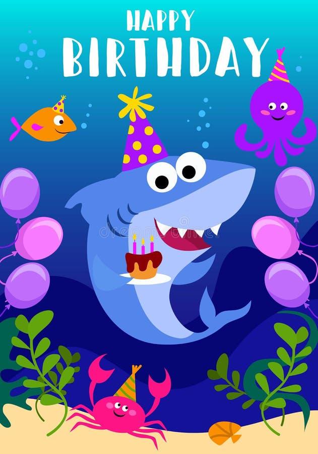 生日快乐与鲨鱼、章鱼、鱼和动画片海元素的贺卡 婴孩鲨鱼生日贺卡模板 ?? 向量例证
