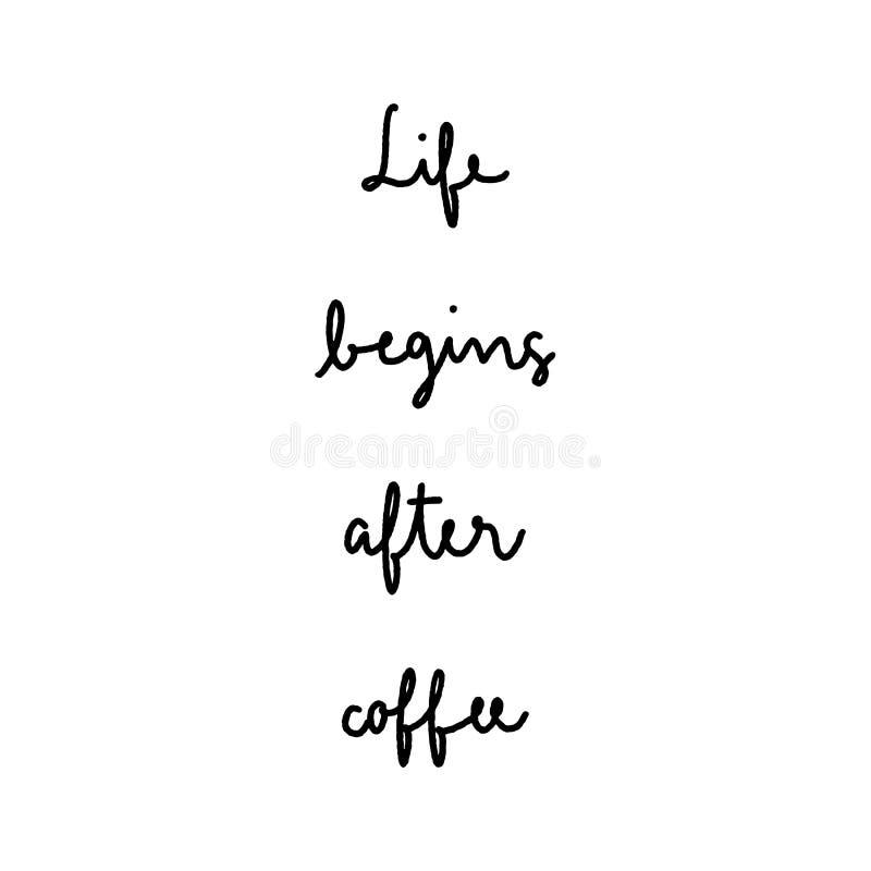 生活在咖啡在白色背景的手字法以后开始 向量例证