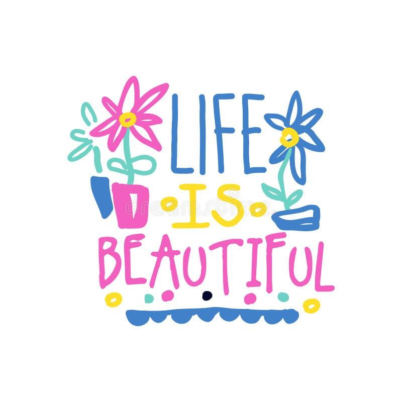 生活是美好的正面口号,书面的手在诱导行情五颜六色的传染媒介例证上写字 库存例证