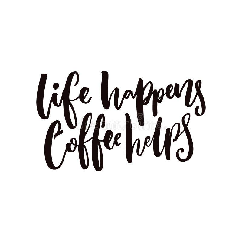 生活发生,咖啡帮助 海报和T恤杉的激动人心的咖啡行情 库存例证