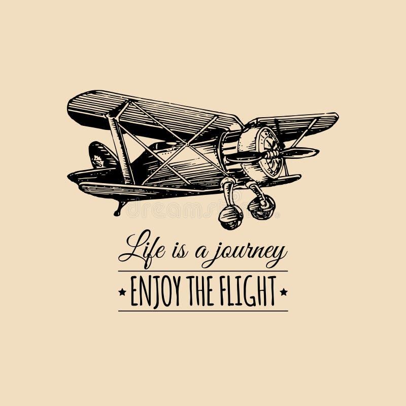 生活是旅途,享受飞行诱导行情 葡萄酒减速火箭的飞机商标 手速写了航空例证 免版税库存照片