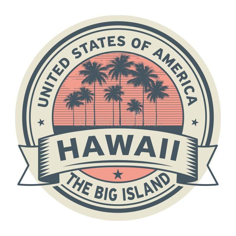 盖印或与夏威夷,大岛的名字的标签 皇族释放例证