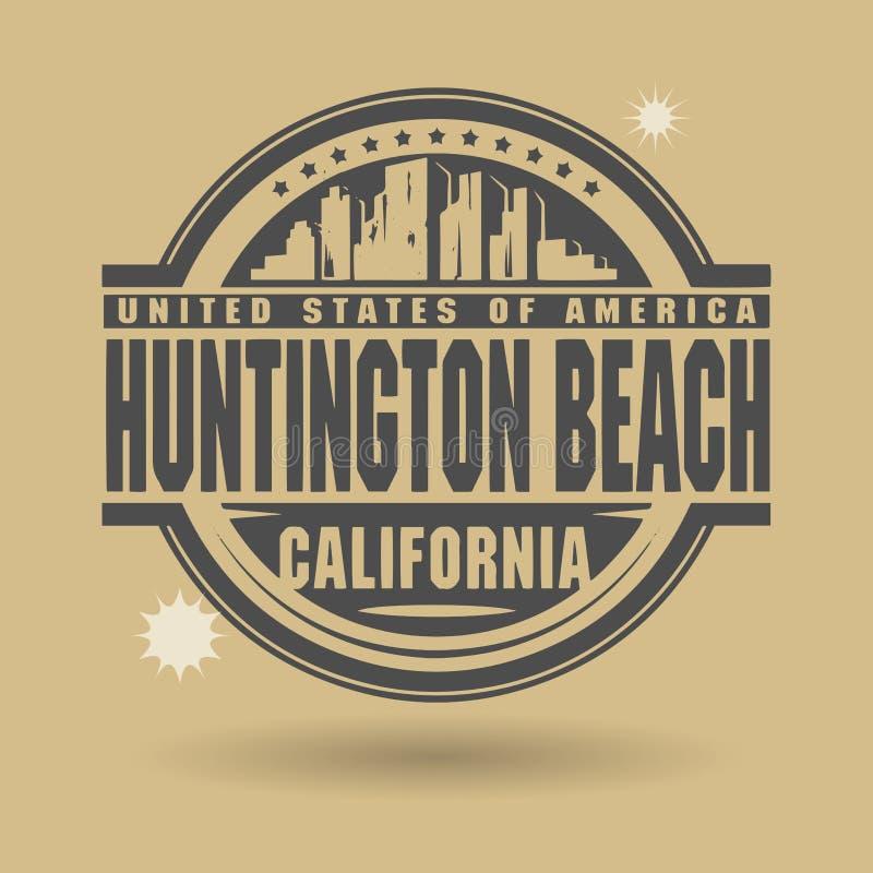 盖印或与里面文本亨廷顿海滩,加利福尼亚的标签 向量例证