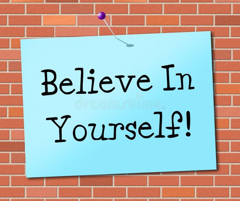 相信你自己代表相信的信仰和信心 向量例证
