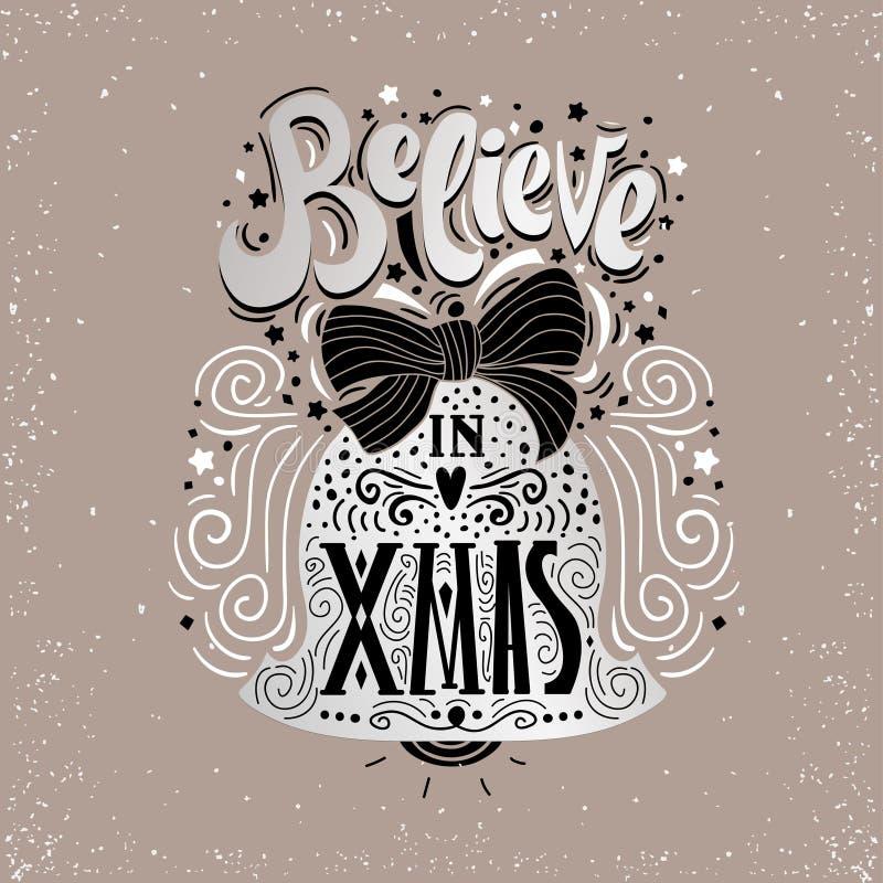 相信X mas-圣诞节印刷海报,贺卡,印刷品 寒假说 在圣诞节铃声里面的手字法 向量例证