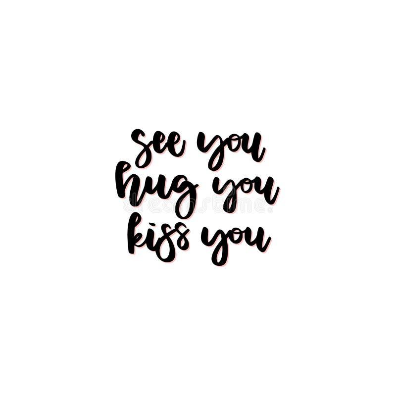 看见您,拥抱您,亲吻您 向量例证