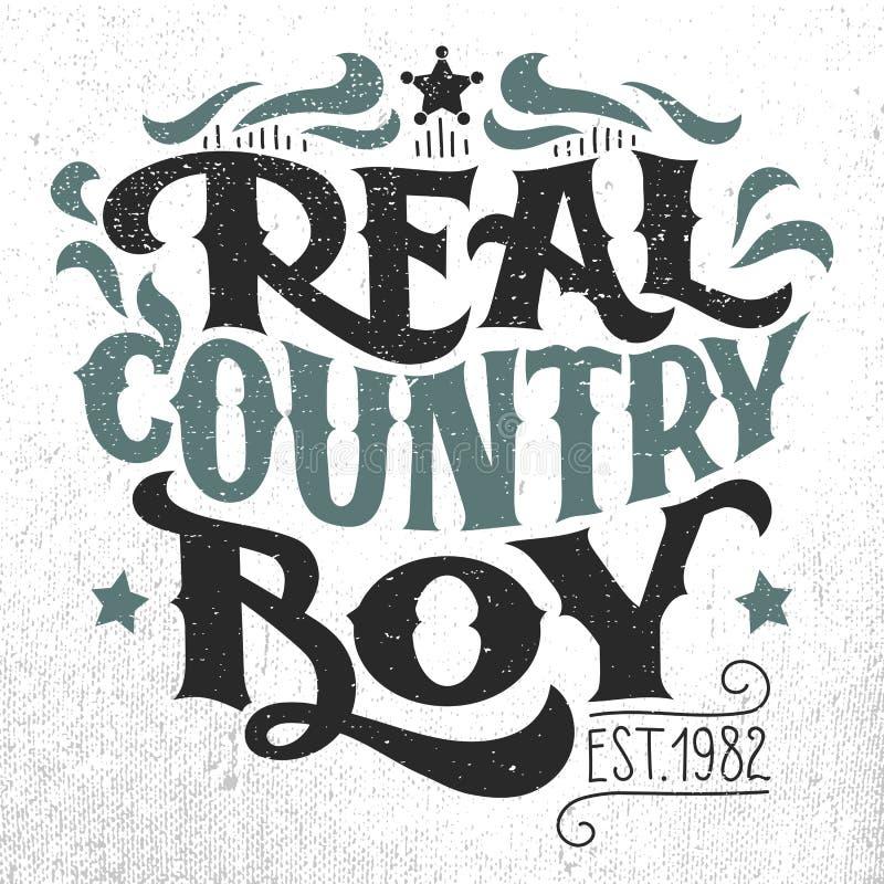 真正的乡村男孩T恤杉手字法设计 库存例证
